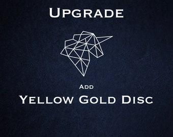 Disc Upgrade - 18ct Yellow Gold Vermeil