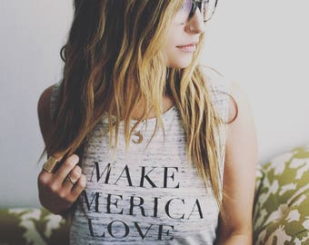 Make America Love Again . White Marble tank
