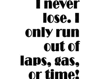 I never lose. vinyl decal