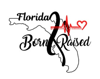 Florida Born and Raised 2 vinyl decal