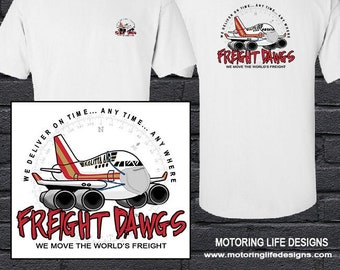 Freight Dawg 747 t-shirt