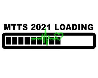 MTTS 2021 LOADING Vinyl Decal