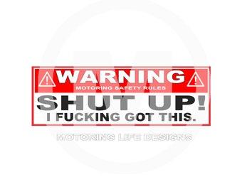 Stickers- WARNING 'SHUT UP' visor stickers