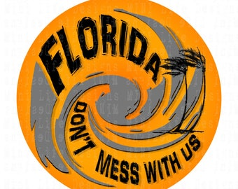"Grill Badge- FLORIDA -Don't Mess With US 3"" magnetic grill badge"