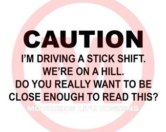 Stick CAUTION  vinyl decal