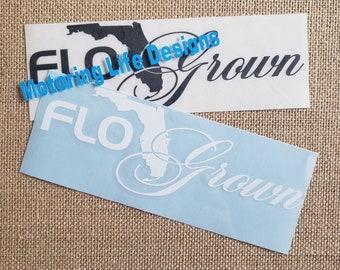 Flo Grown vinyl decal