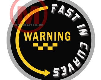 """Grill Badge- Warning Fast In CURVES 3"""" magnetic grill badge"""
