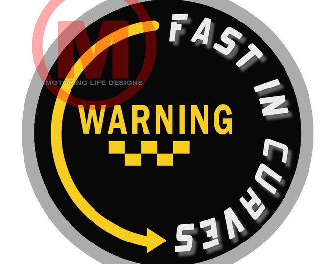 """Warning Fast In CURVES 3"""" magnetic badge"""
