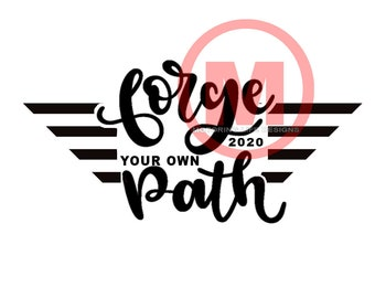 Forge Your Own Path Vinyl Decal