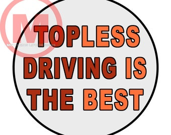 """Grill Badge- TOPLESS IS BEST  3"""" magnetic grill badge"""