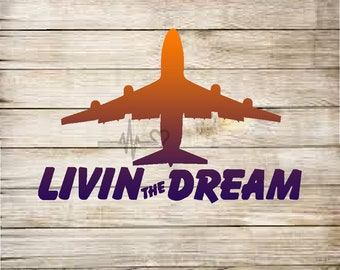 Livin' The Dream 747 vinyl decal