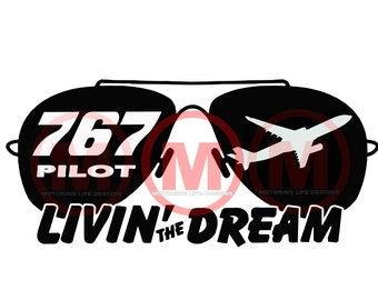 767 PILOT 'Livin The Dream' vinyl decal