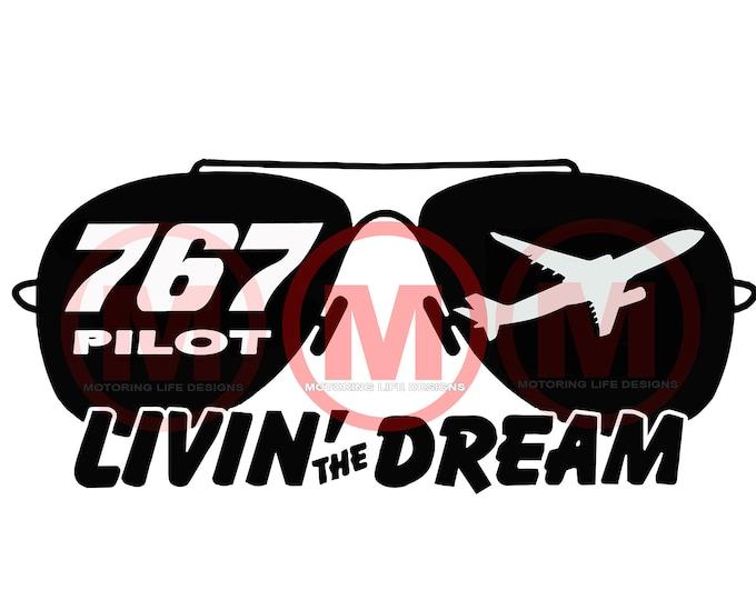 767 PILOT 'Livin The Dream' vinyl decal