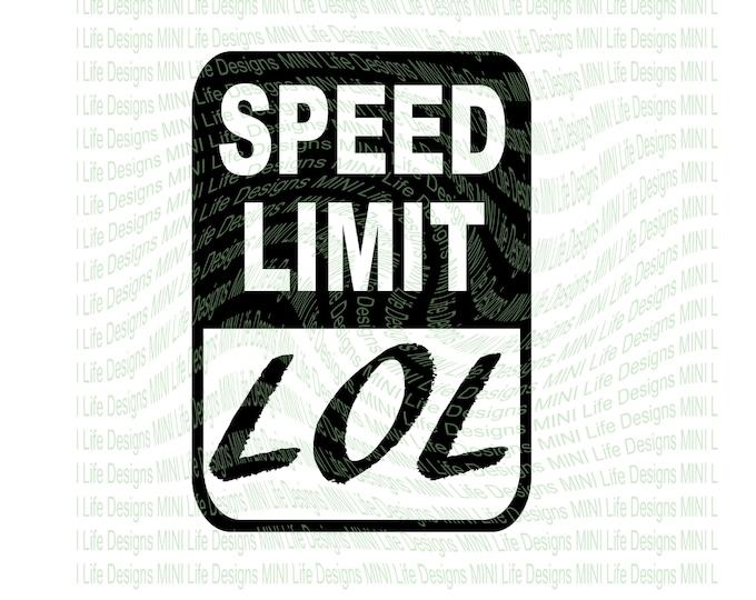 Speed LOL vinyl decal