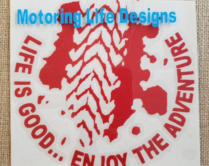 Life is Good vinyl decal