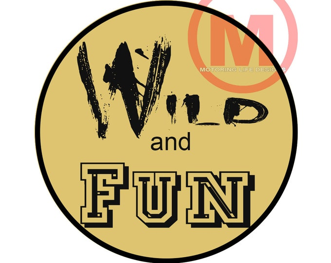 "Grill Badge- Wild and Fun 3"" magnetic grill badge"