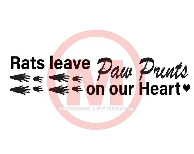 Rats Leave Paw Prints  vinyl decal