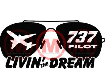 737 PILOT 'Livin The Dream' vinyl decal