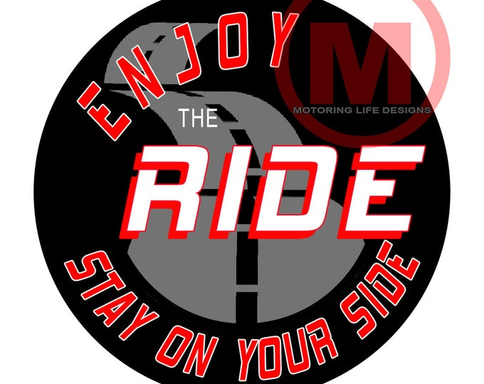 Stickers- Enjoy The Ride Vinyl Sticker