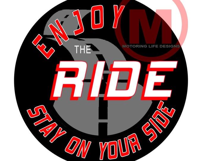 Stickers- Enjoy The Ride Vinyl Sticker