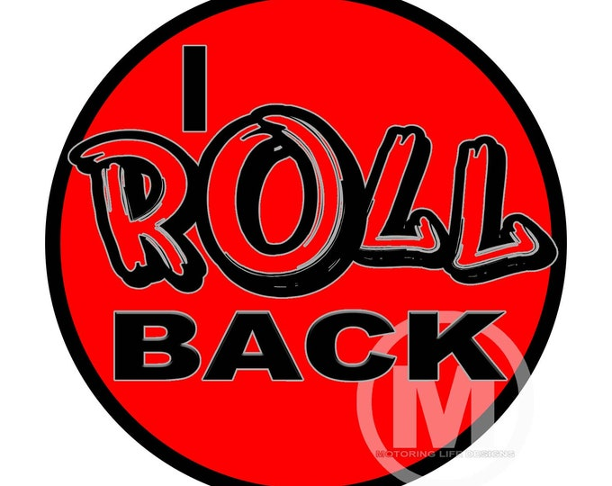 """Grill Badge- I ROLL BACK 3"""" magnetic grill badge"""