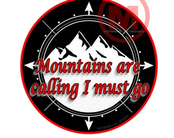 """Grill Badge- 'Mountains are Calling'  3"""" magnetic grill badge"""