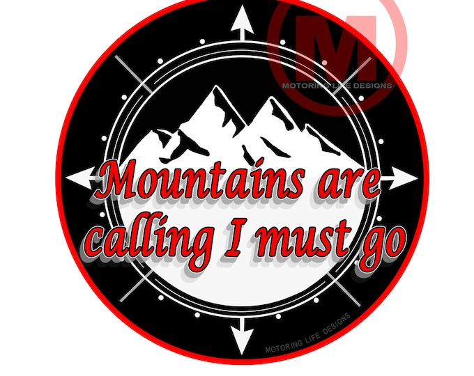 """Mountains are Calling -  3"""" magnetic badge"""