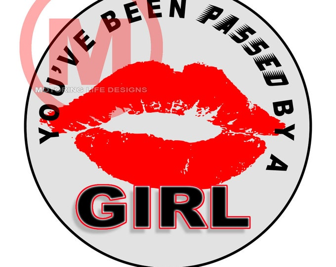 "Grill Badge- Passed by a GIRL  3"" magnetic grill badge"
