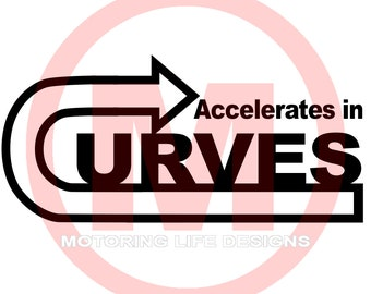 Accelerates in CURVES vinyl decal