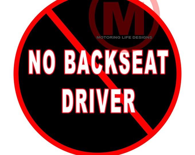 "No Backseat Driver 3"" magnetic badge"