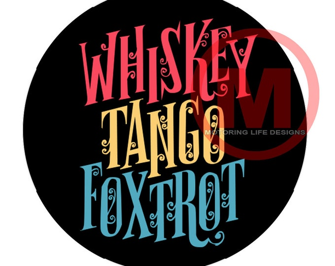 """Grill Badge- Whiskey Tango Foxtrot 3"""" magnetic grill badge"""