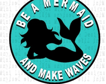 "Grill Badge- Be a MERMAID Fun 3"" magnetic grill badge"