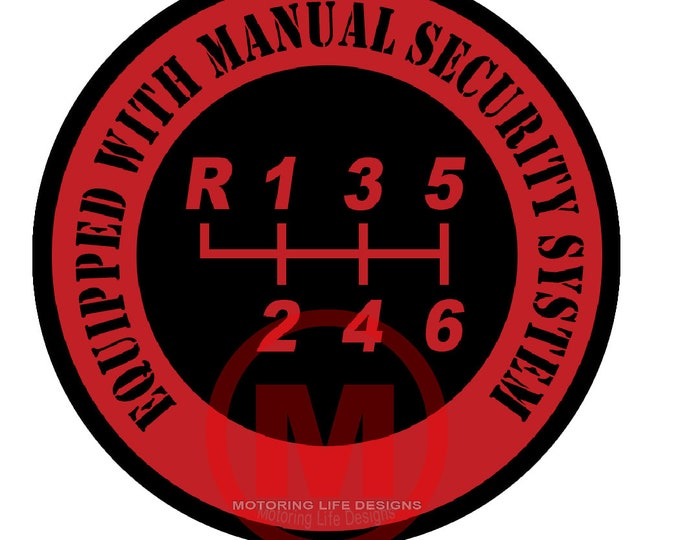 Equipped with Manual Security System- 6 Speed vinyl sticker
