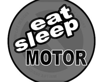 "Grill Badge- Eat, Sleep, MOTOR 3"" magnetic grill badge"