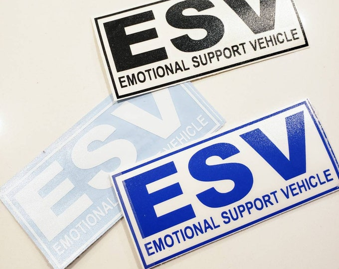 """EMS """"Emotional Support Vehicle"""" vinyl decal"""