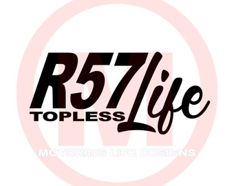 R57 Topless LIFE vinyl decal