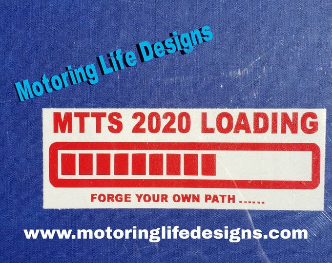 MTTS LOADING Vinyl Decal
