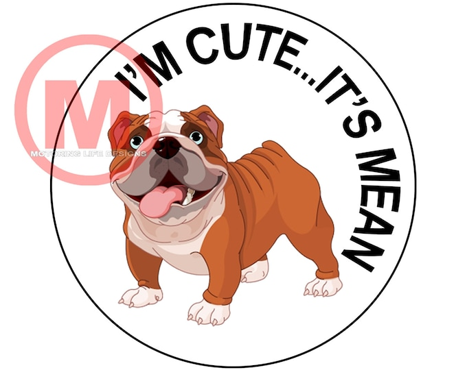 """I'm Cute...It's Mean 3"""" magnetic badge"""