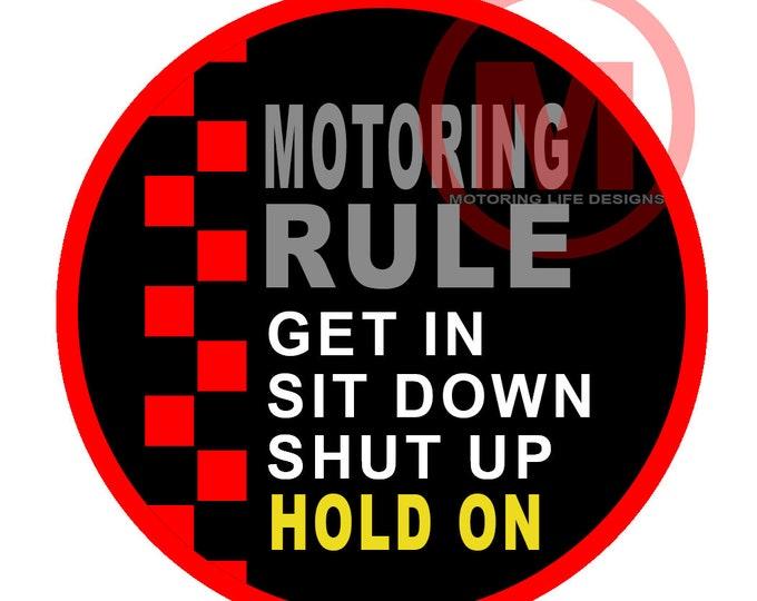 "MOTORING RULES  3"" magnetic  badge"