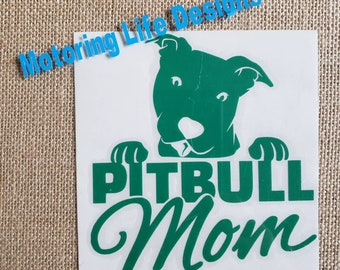 Pitbull Mom vinyl decal