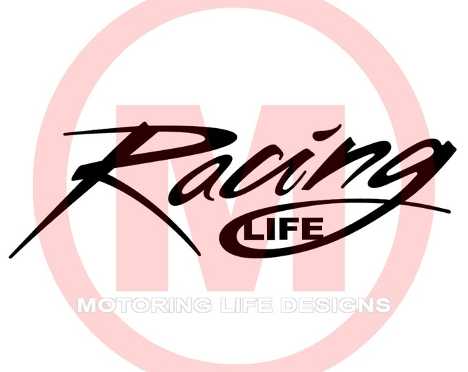 Racing LIFE vinyl decal