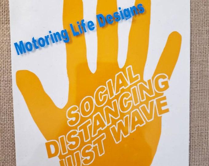 Social Distancing Just Wave vinyl decal