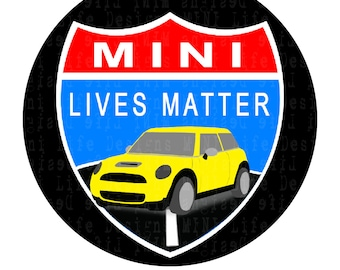 "Grill Badge- MINI Lifes Matter 3"" magnetic grill badge"