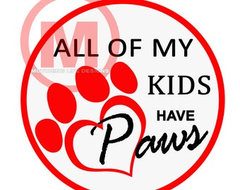 """Grill Badge- All My Kids Have PAWS  3"""" magnetic grill badge"""