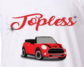 """Red """"Topless"""" MUM collection.... t-shirt"""