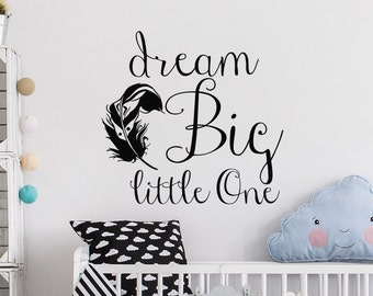 Dream Big Little One Wall Decal- Dream Big Wall Decal- Childrens Wall Decals- Wall Decals Nursery- Wall Decal For Kids- Wall Decal Baby #19