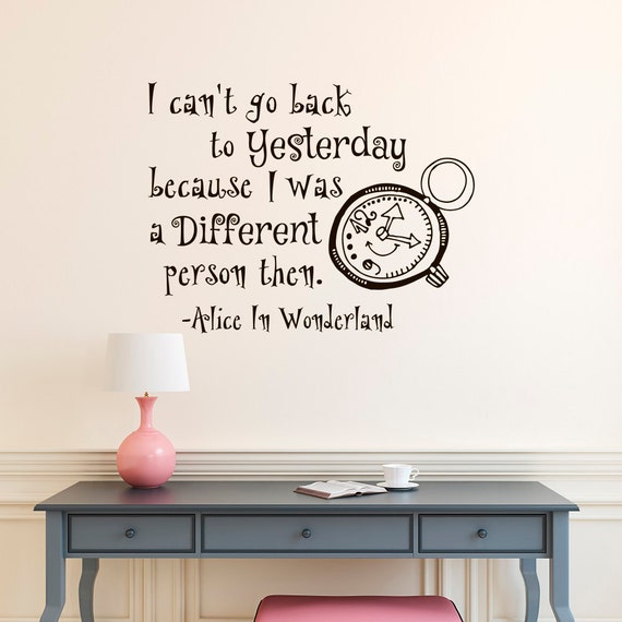 alice in wonderland wall decal quote i can't go back to | etsy