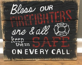 Bless Our Firefighters Wooden Painted Sign