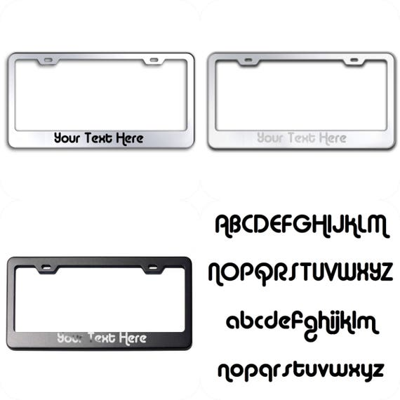Custom PERSONALIZE (Alba Font) Laser Engraved Text on 100% Stainless Steel License Plate Frame Holder