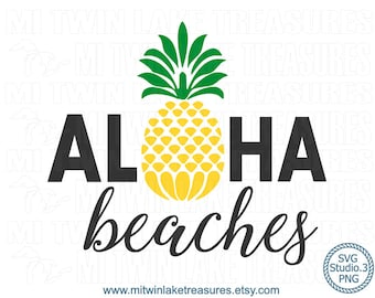 Aloha Beaches SVG, Instant & Digital Download, For Silhouette and Cricut, PNG, Studio.3, DIY, Personal and Commercial Use, Pineapple, 004